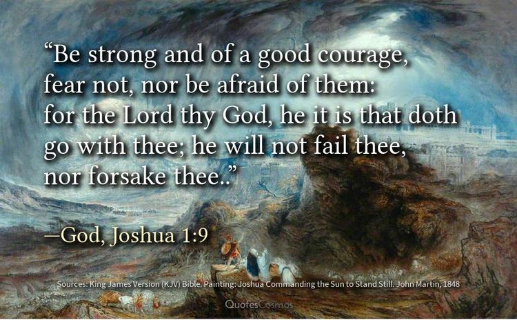strong good courage, fear afrai - quotescosmos | ello