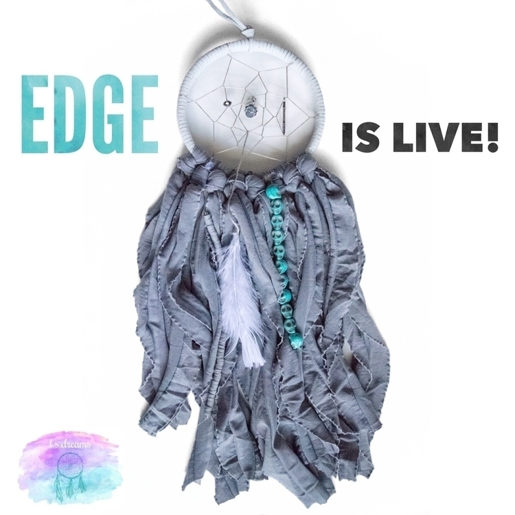 newest Dreamer, Edge LIVE - lsdreams - lsdreams | ello