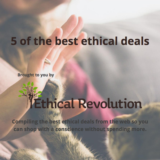 Scoop 5 brilliant deals goodies - ethicalrevolution | ello