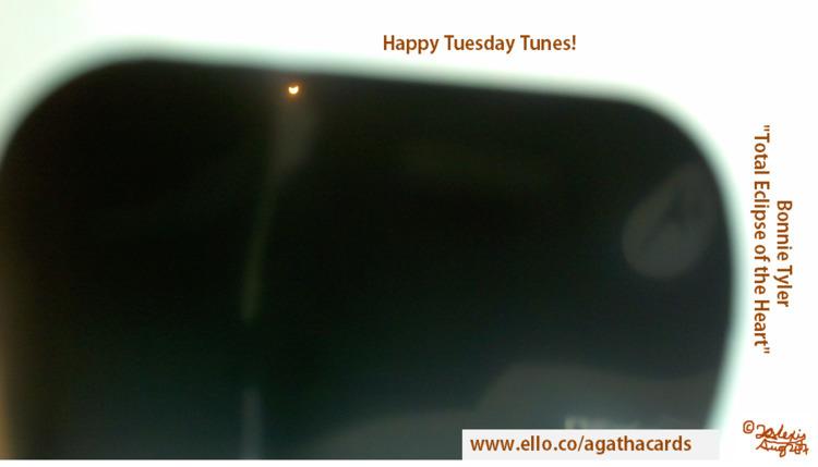 Happy Tuesday Tunes Bonnie Tyle - agathacards | ello