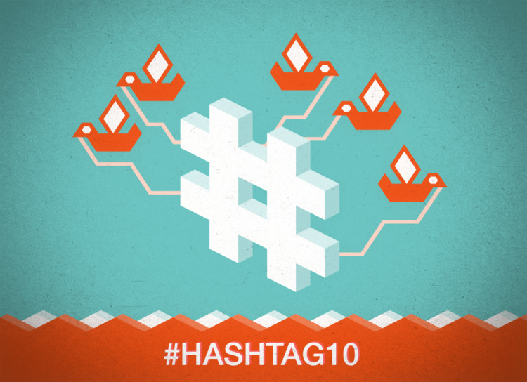 hashtag turns 10 today. popular - docpop | ello