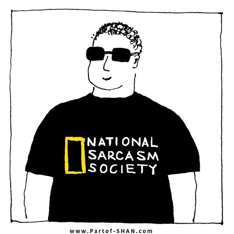 sarcasm, society, tshirt - partof_shan | ello