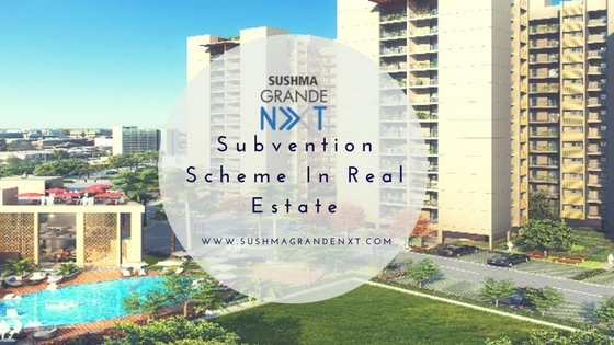 Subvention scheme real estate a - sushma-buildtech | ello