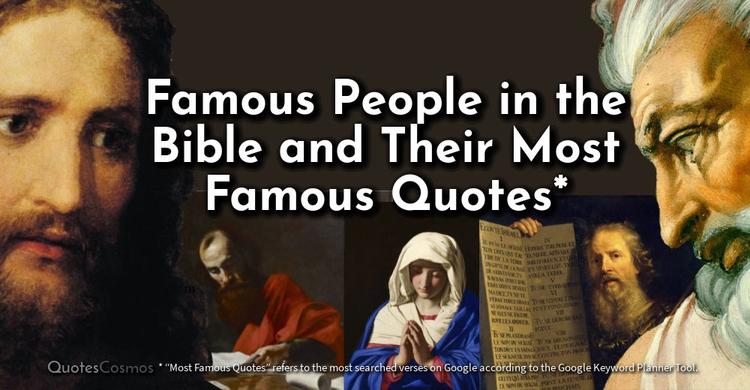 Famous People Bible FamousQuot - quotescosmos | ello
