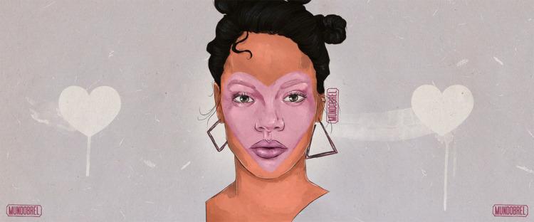 Rihanna • Mundobrel - rihanna, fanart - mundobrel | ello