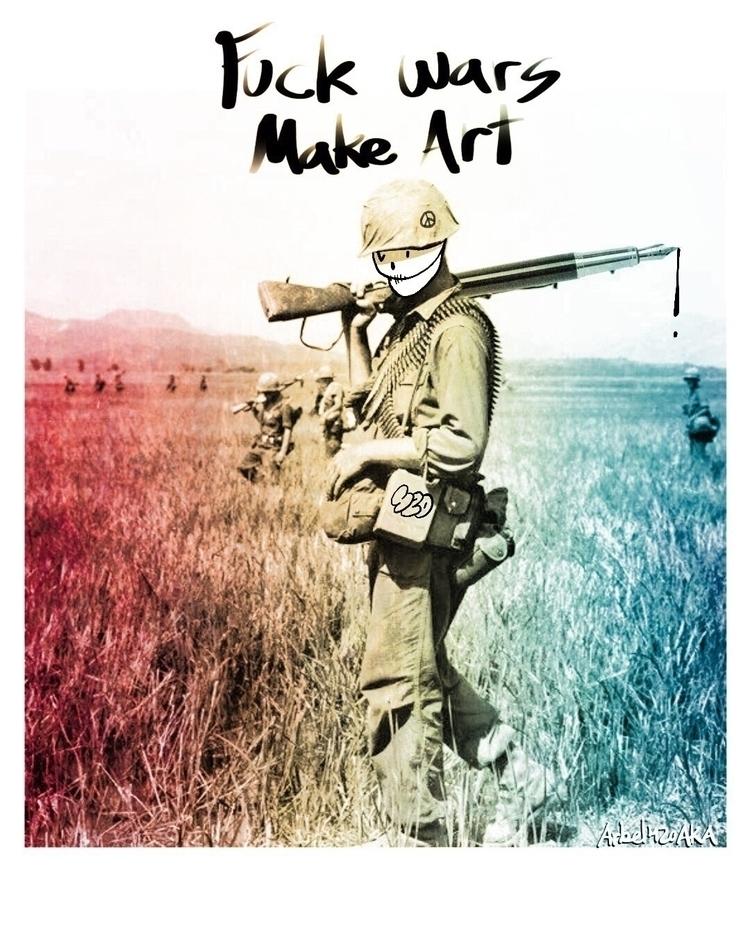 FUCK WARS, ART - wannabeskull, Nuart - arbel420aka | ello