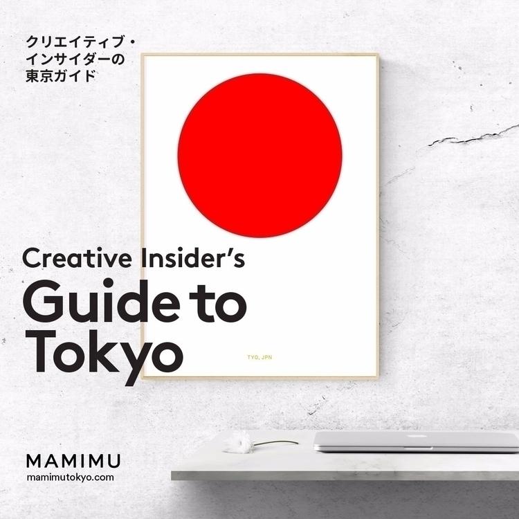 Creative Guide Tokyo great crea - mamimutokyo | ello