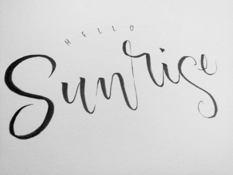 20170918 Sunrises hellos God  - calligraphy - jhiant | ello
