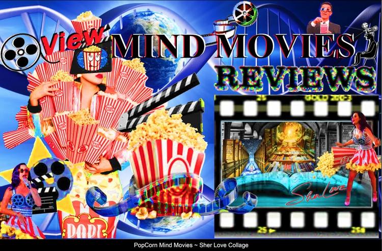 PopCorn Mind Movies ~ Sher Love - sherlove | ello