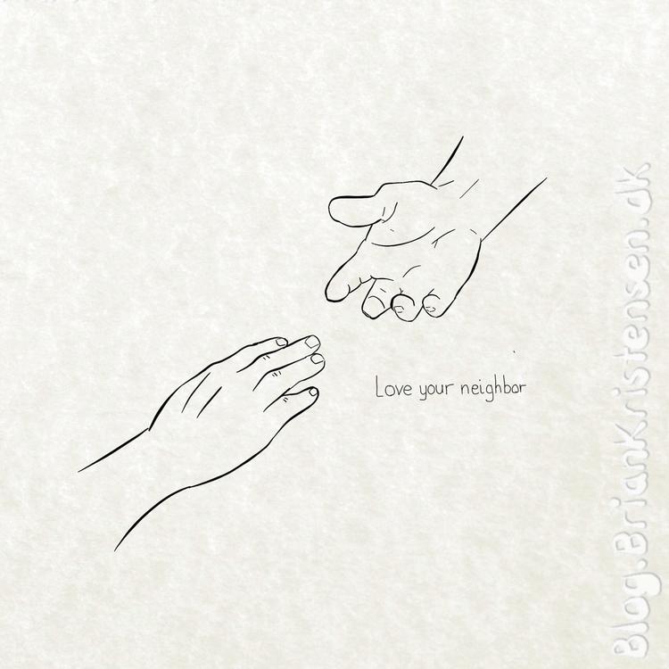 Daily Sketch  - Love, neighbor - art2u | ello