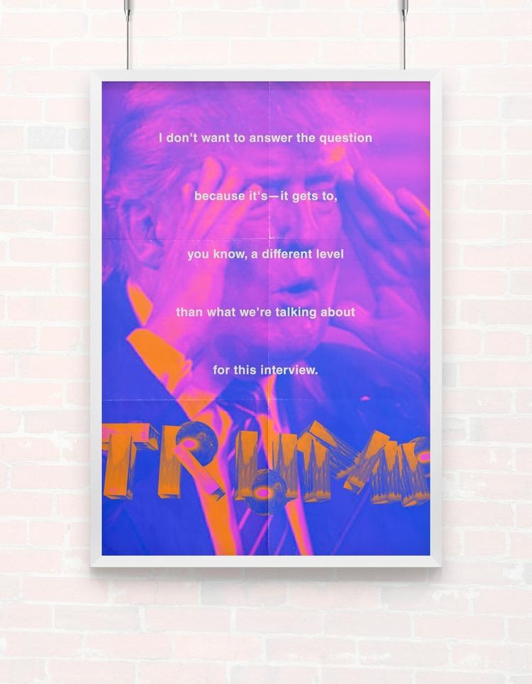 trump wont answer - poster, design - beliy | ello