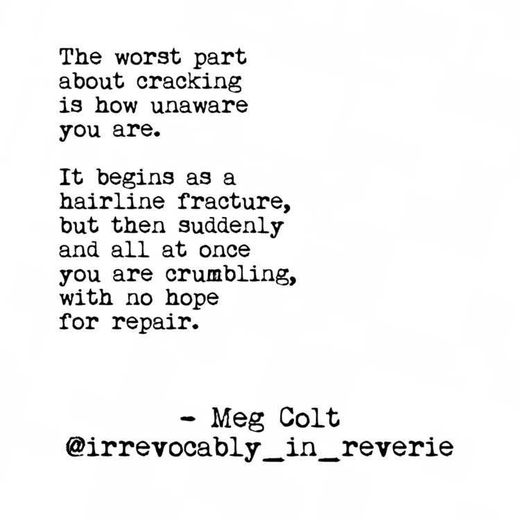 Cracking.  - bymepoetryamerica, bymepoetry - irrevocably_in_reverie | ello