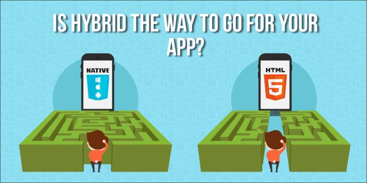 Hybrid app? choice deciding per - appzlogix | ello