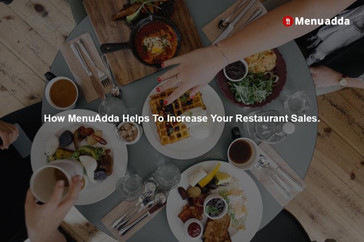MenuAdda Helps Increase Restaur - menuadda   ello