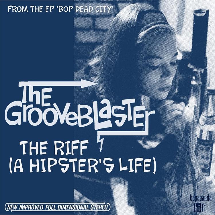 Grooveblaster Riff Life)' EP 'B - thegrooveblaster | ello