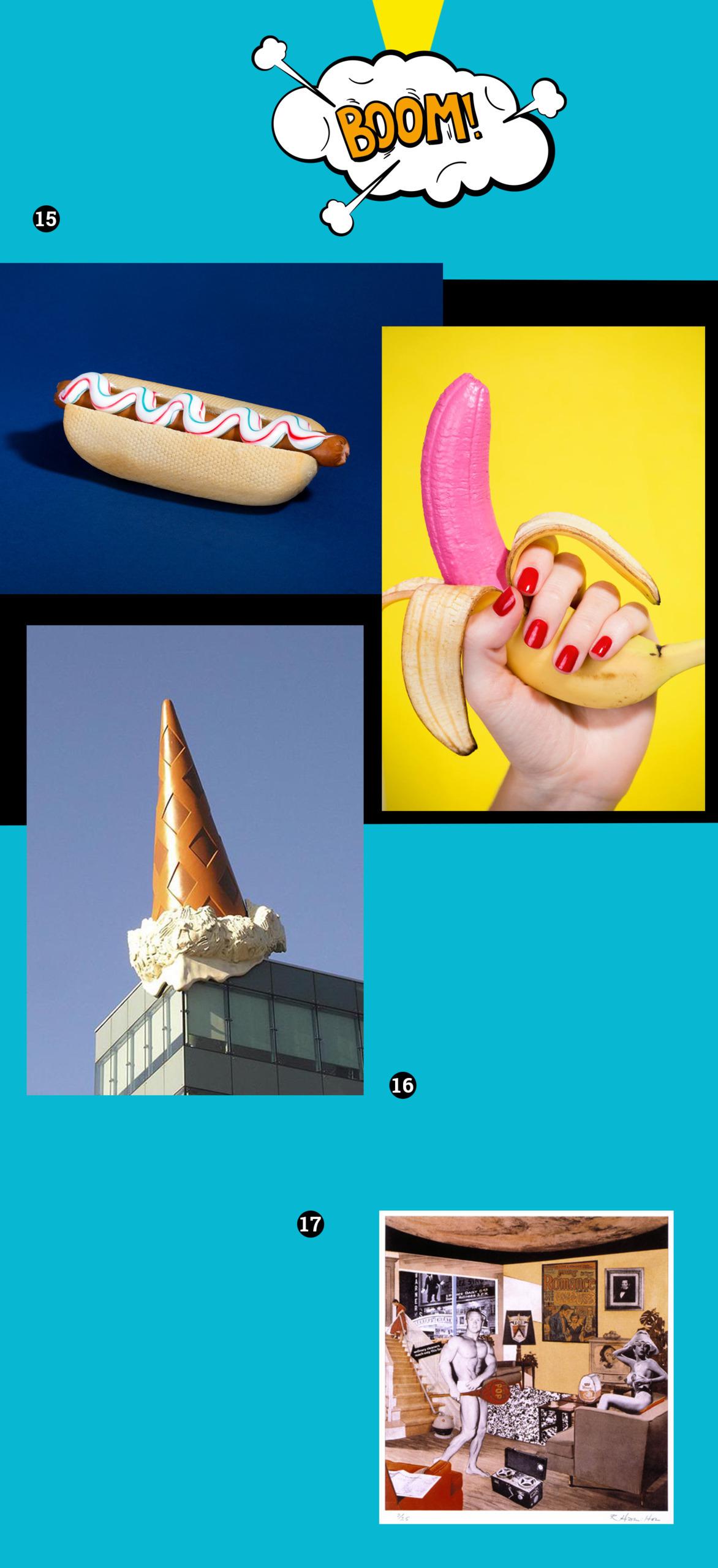 Obraz przedstawia różne zdjęcia na niebieskim tle, widzimy komiksową chmurkę, hot doga, rękę trzymającą różowego banana, wielką rzeźbę loda na dachu budynku, kolaż znanego artysty.