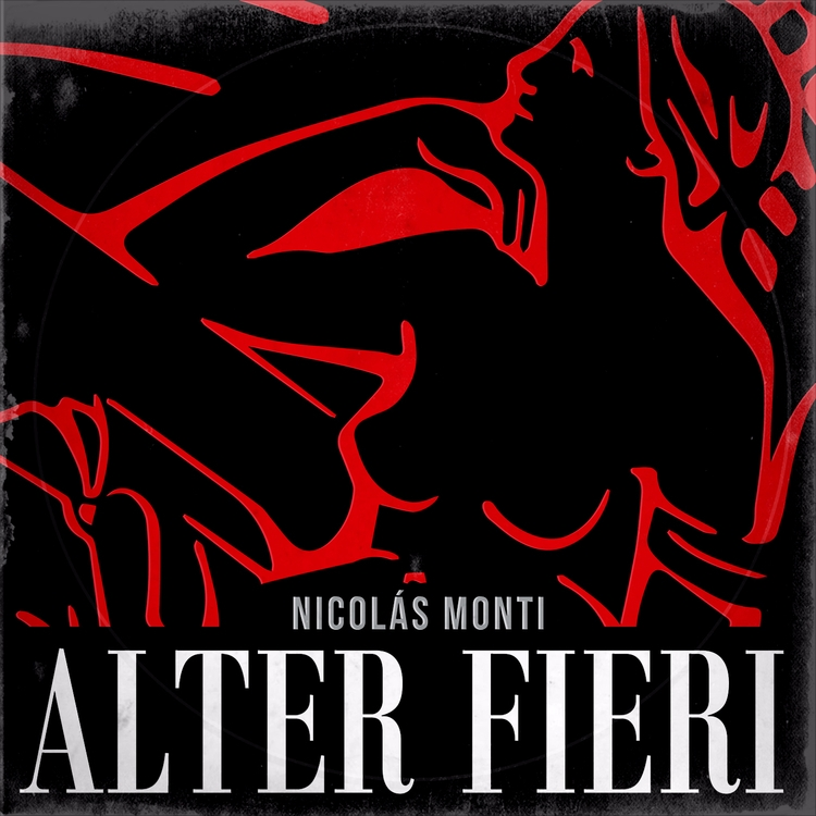 Alter Fieri Nicolás Monti (EP)  - spd_records | ello