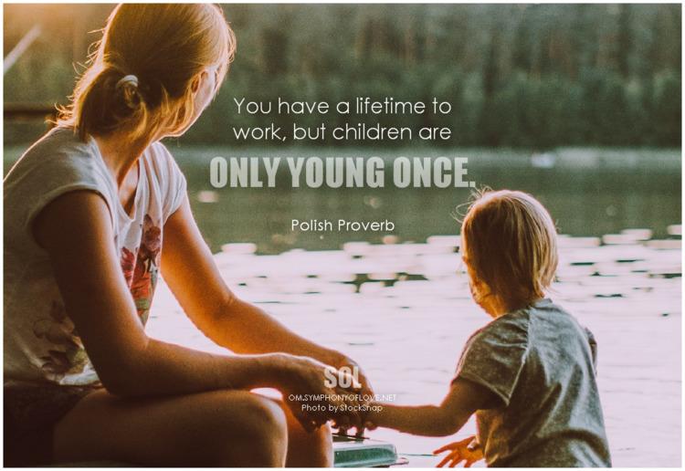 lifetime work, children young  - symphonyoflove | ello