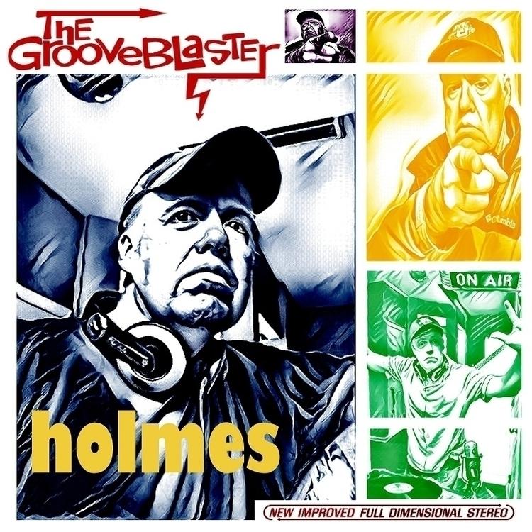 Grooveblaster - 'Holmes' album  - thegrooveblaster | ello