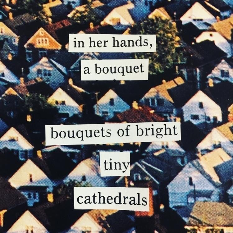 poem, poetry, collage - thistlequiff | ello