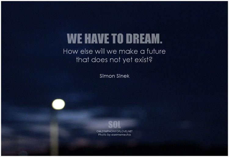 dream. future exist? quotes Sim - symphonyoflove   ello