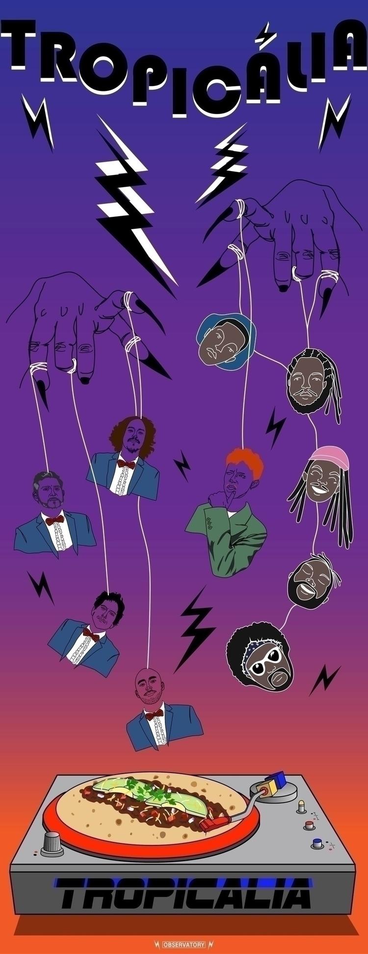 Tropicalia-yo.  - tropicalia, musicfestival#dancing#illustration#poster#cover - optimistic_saturn | ello