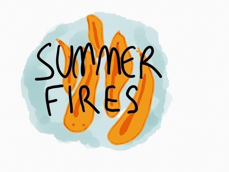 Summer fires; winter rain - doodle - dsmoore | ello