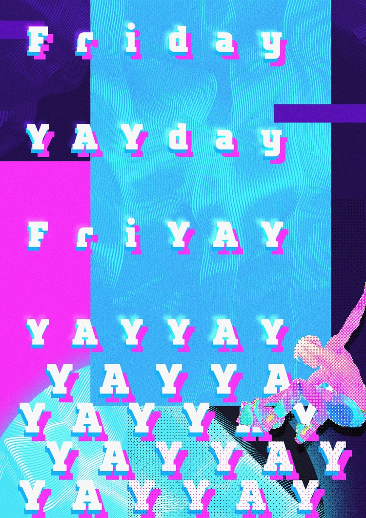 YAYYAY FRIDAY DIZZY 144 - 365, design - theradya | ello