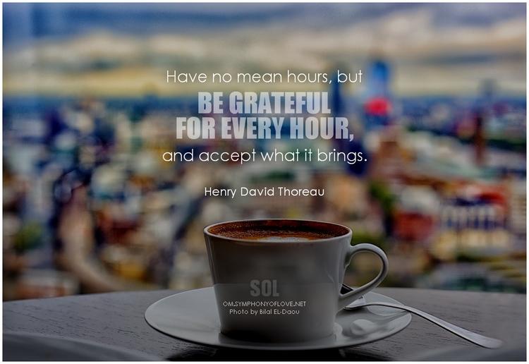 hours, grateful hour, accept br - symphonyoflove | ello