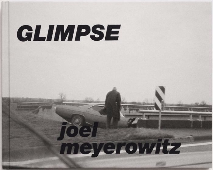 Joel Meyerowitz - Glimpse - bintphotobooks   ello