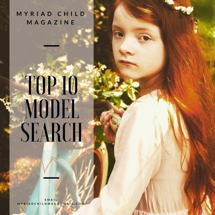 Repost Top 10 Model Contest Ope - myriadchildmagazine | ello