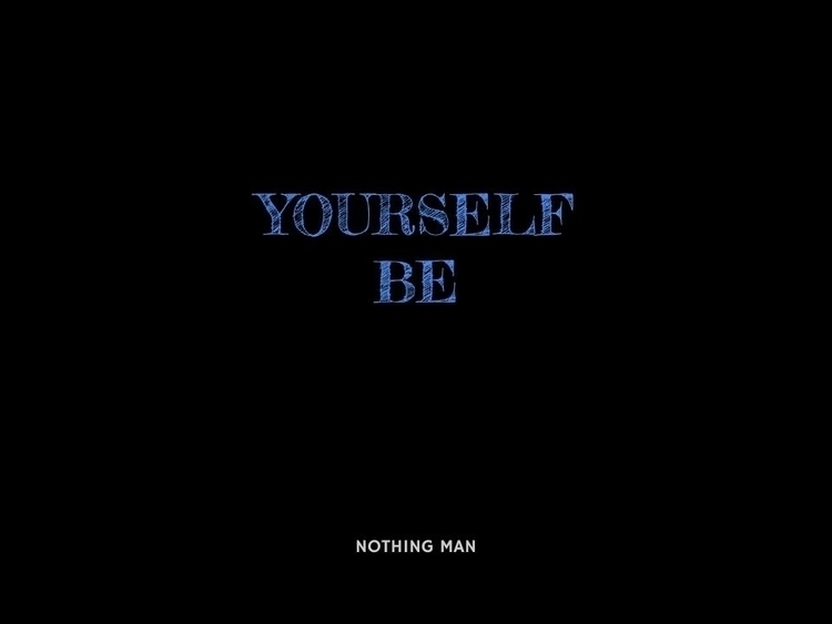 art, wordart - nothingmanhere | ello