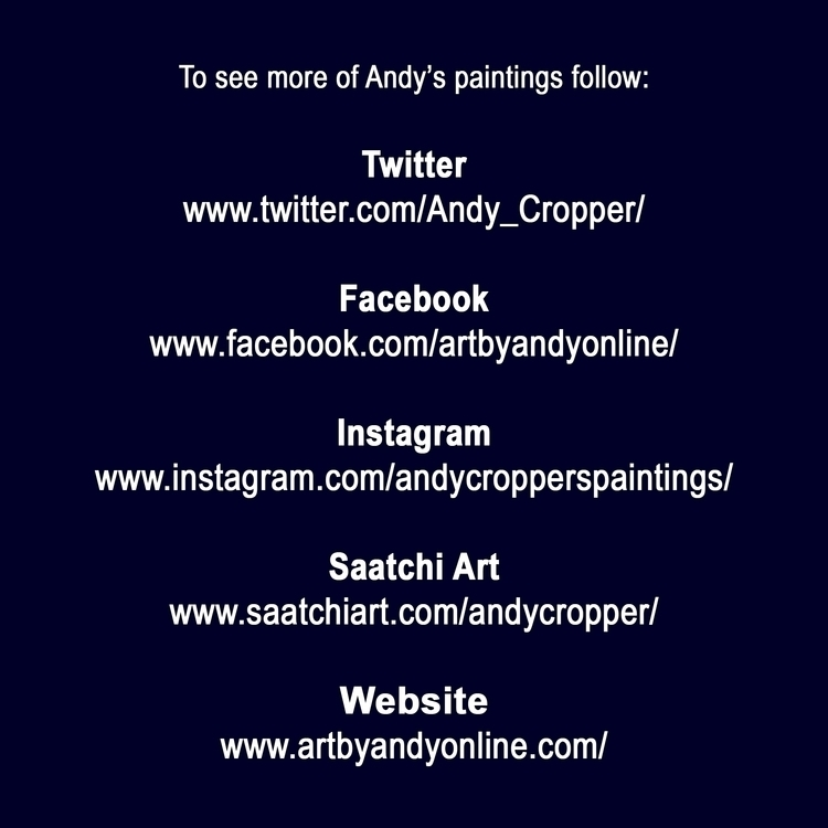 paintings follow: Twitter Faceb - artbyandyonline | ello