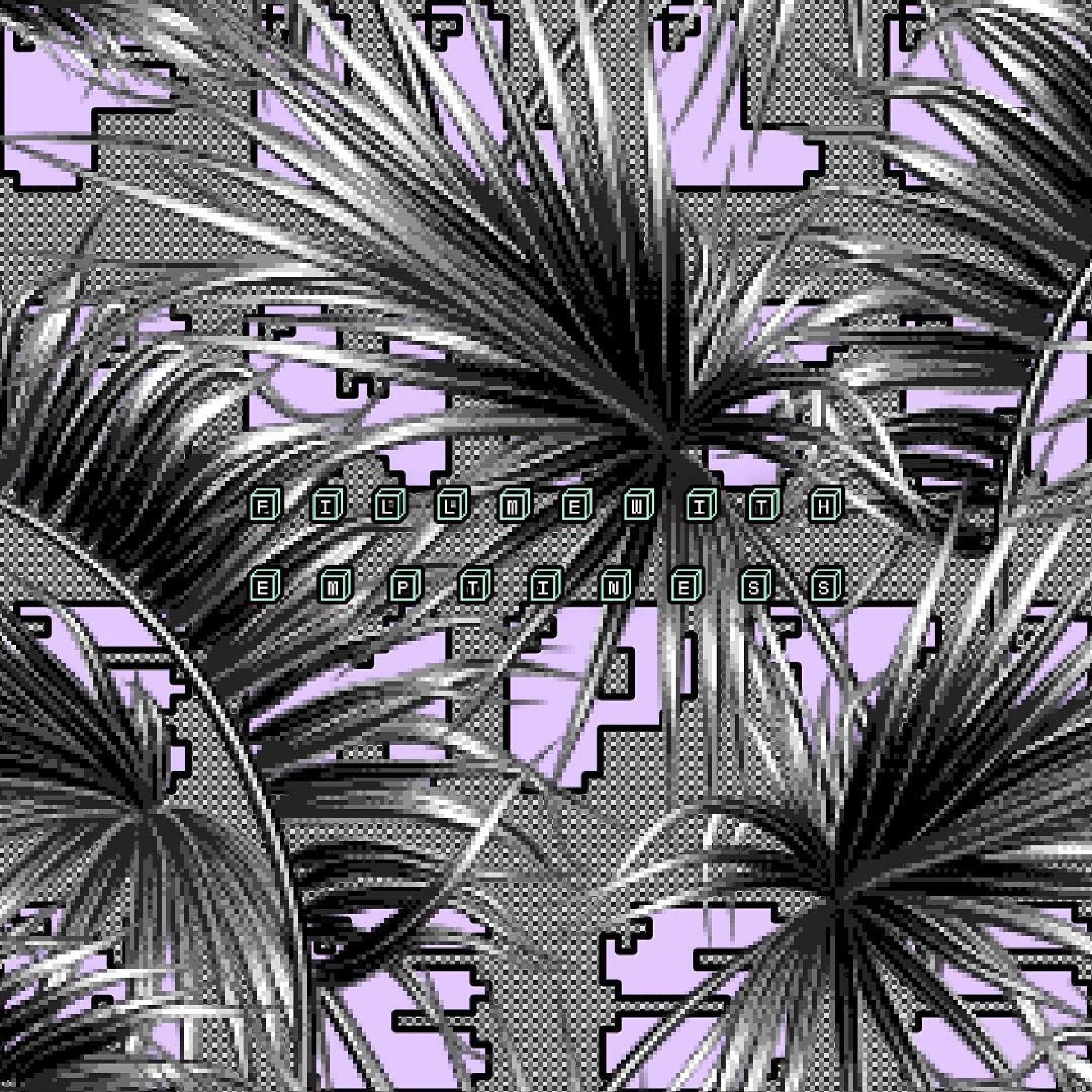 Fill emptyness - newmedia, glitchart - bonniethunderstorms | ello