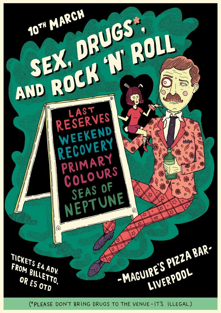 Gig Poster: Sex, Drugs*, Rock R - tony_jayco | ello
