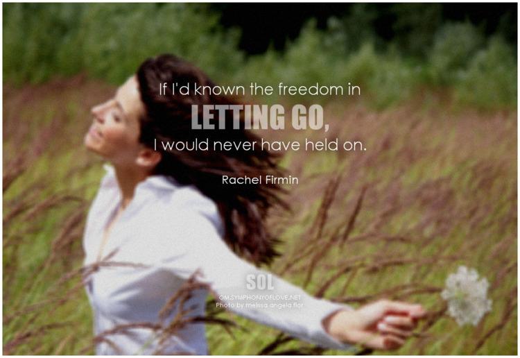 freedom letting held - Rachel F - symphonyoflove | ello
