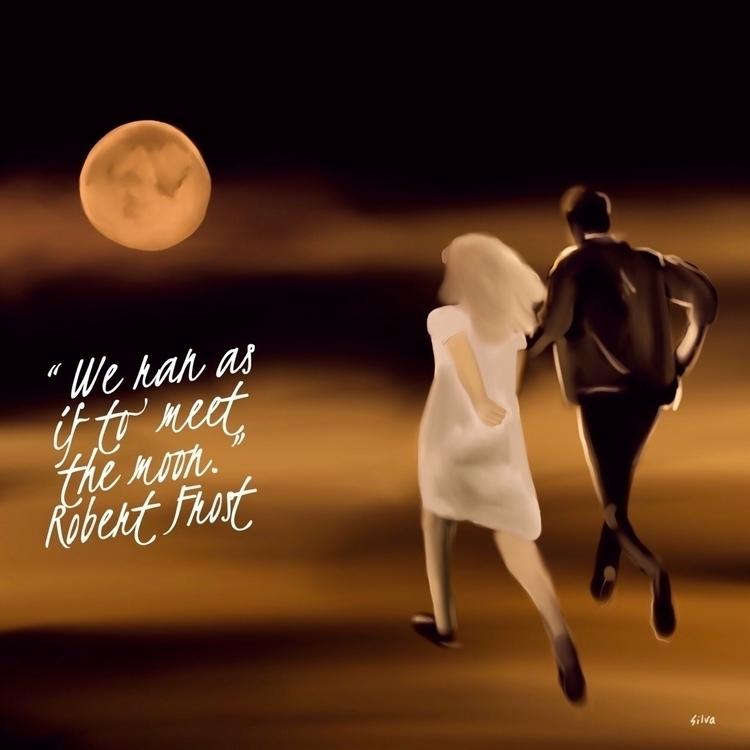 "ran meet moon."" Robert Frost - Lit3rarty - nightrav3n   ello"