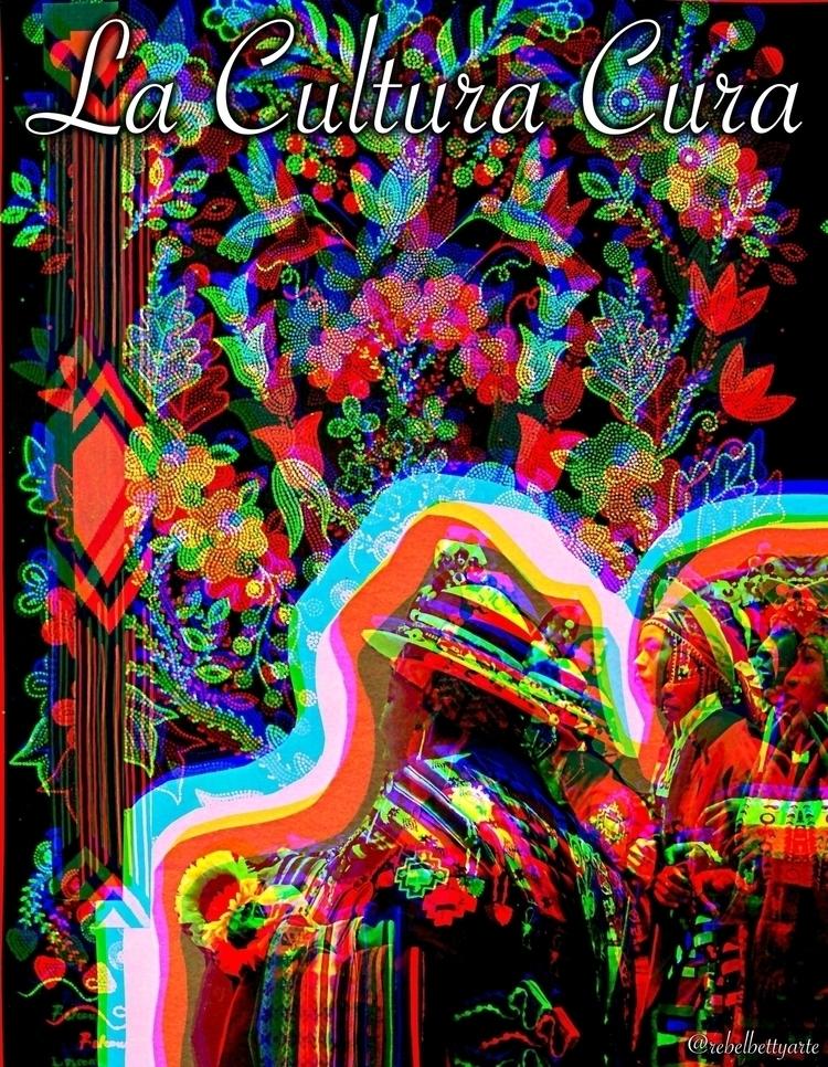 La Cultura Cura Handmade Collag - rebelbetty | ello