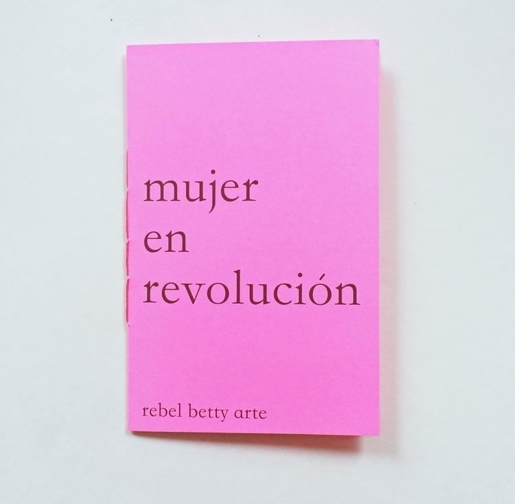 Mujer En Revolucion 16 Page Ori - rebelbetty   ello