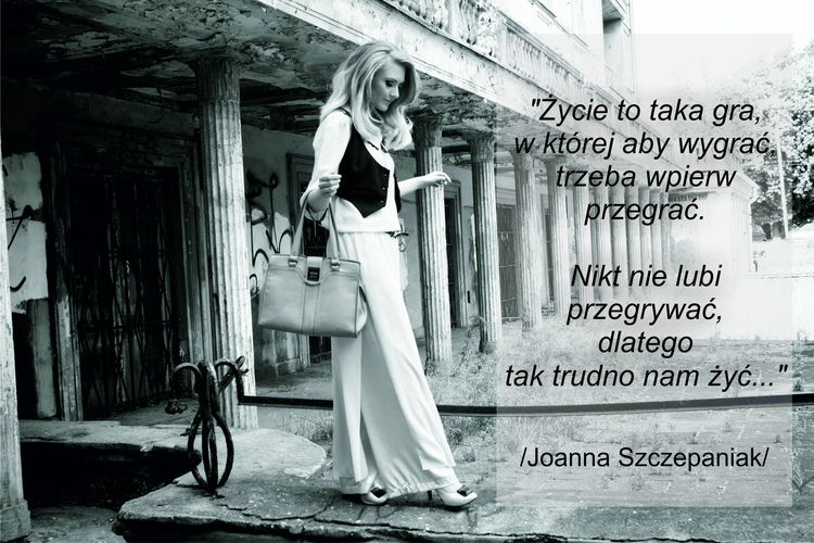 Cytaty Joanna Szczepaniak - bowlosmaswojglos   ello