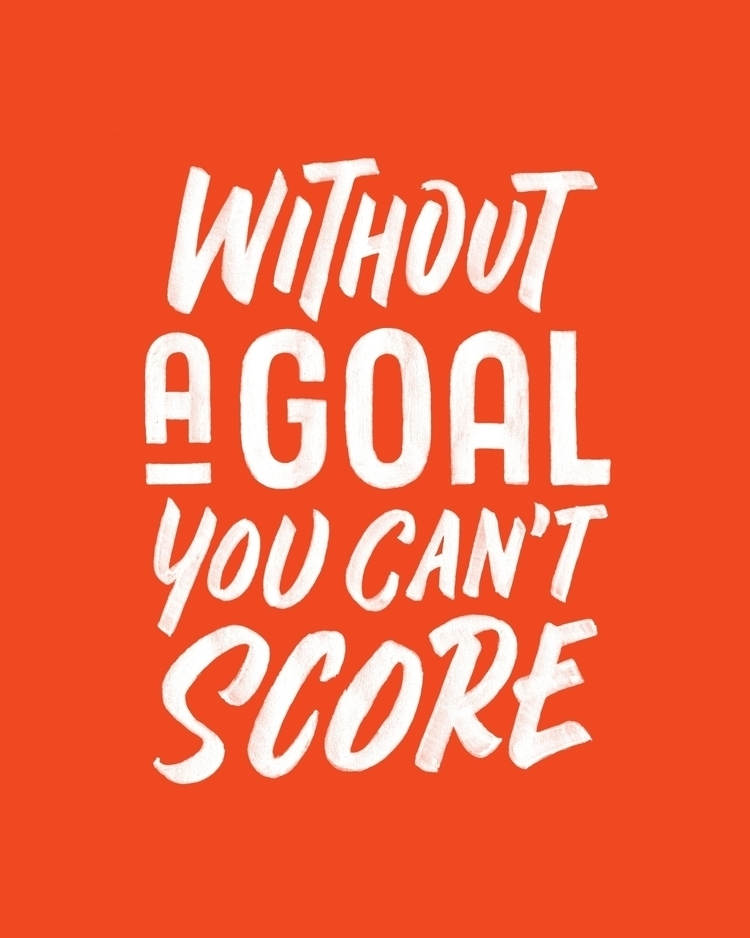 Set goals - lettering, typography - laurensiusadi_ | ello