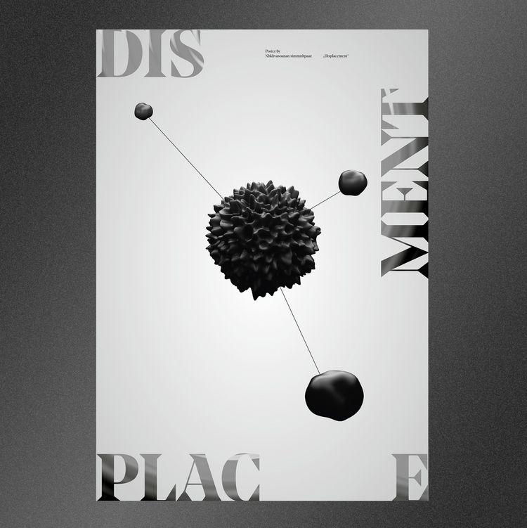 DISPLACEMENT - poster, posterdesign - nakhon | ello