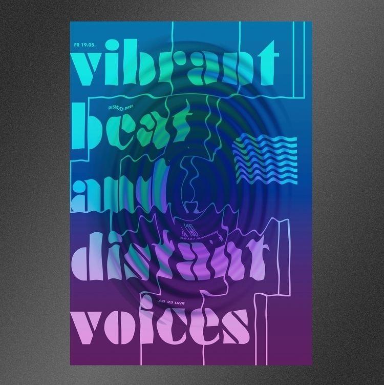 VIBRANT - poster, posterdesign, graphicdesign - nakhon   ello