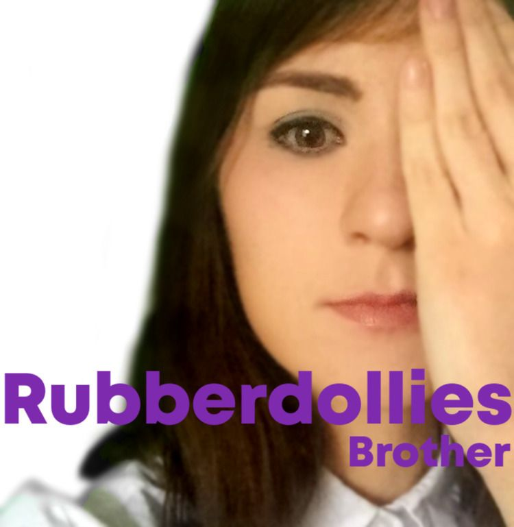 release called Brother. track d - rubberdolliesmusic | ello