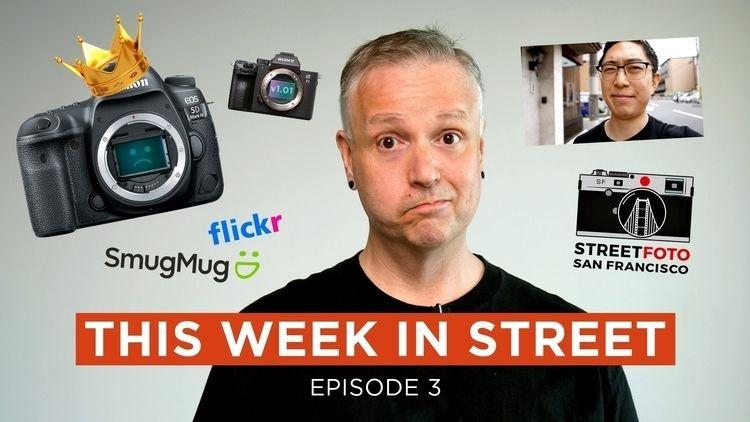 Week Street E03 show includes S - streetshootr | ello