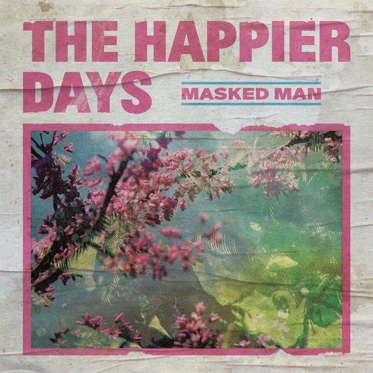 Masked Man - Happier Days Album - lxcalghost | ello