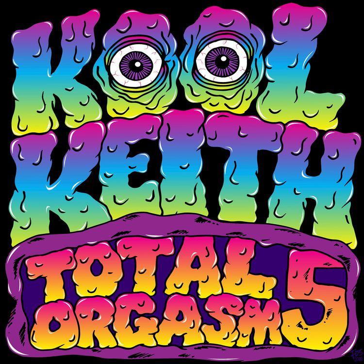 Total Orgasm 5 (Mixtape - KoolKeith - junkadelic | ello
