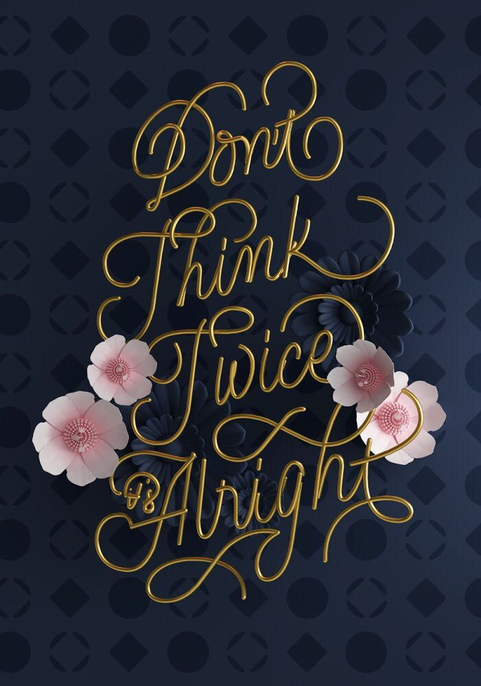 alright - 3d, quote, lettering, type - georginacanse | ello
