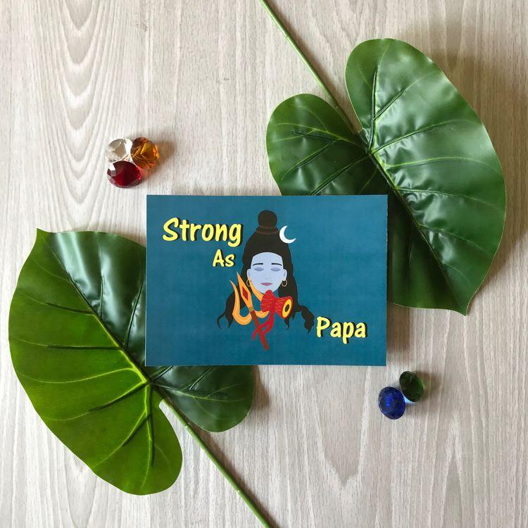 Strong Papa - Day Card strong d - syairahkimmy   ello
