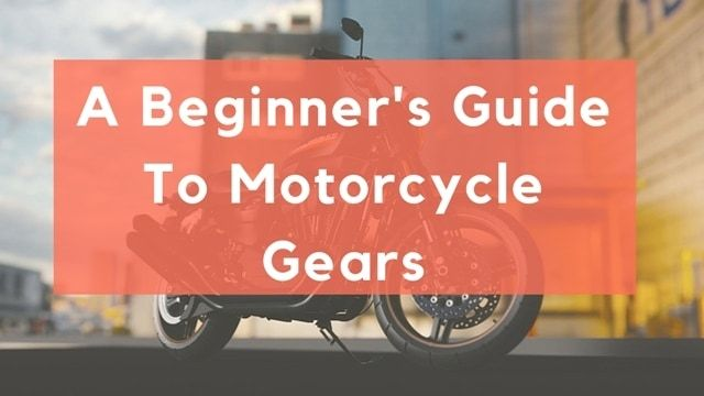 Guide Motorcycle Gears Motorcyc - ultimatelifestyle | ello